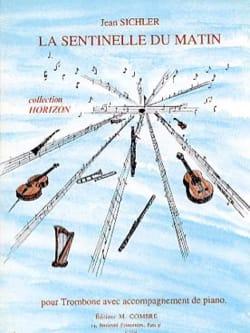 La Sentinelle du Matin Jean Sichler Partition Trombone - laflutedepan