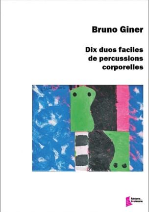 10 duos faciles pour percussions corporelles Bruno Giner laflutedepan