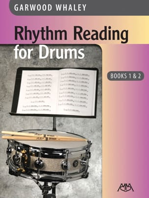 Rhythm Reading for Drums - Books 1 & 2 Garwood Whaley laflutedepan