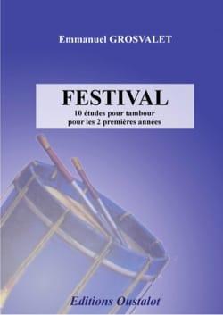 Festival - 10 études pour tambour Emmanuel GROSVALET laflutedepan