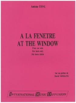 A la Fenêtre Antoine Tisne Partition Cor - laflutedepan