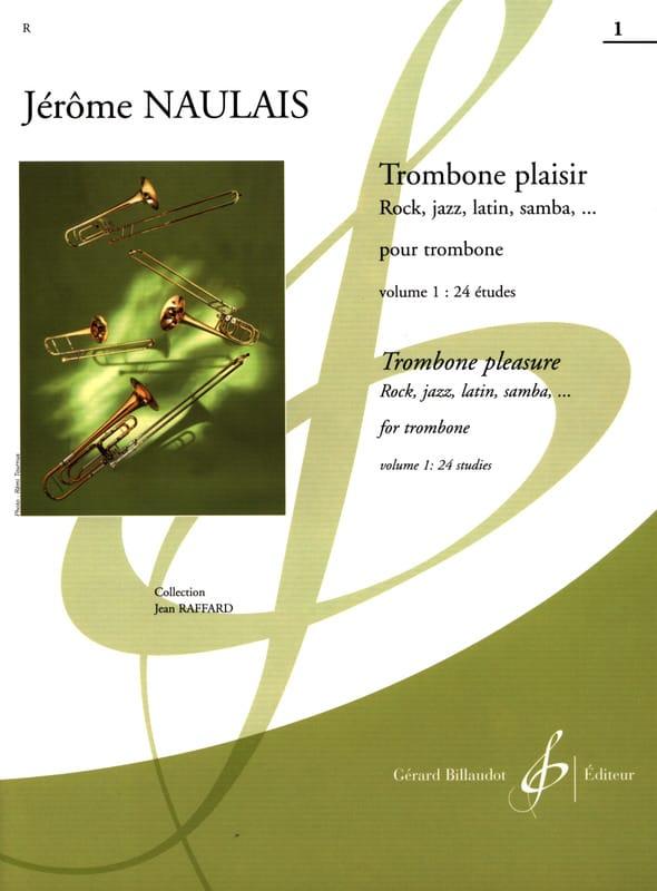 Trombone Plaisir Volume 1 - Jérôme Naulais - laflutedepan.com
