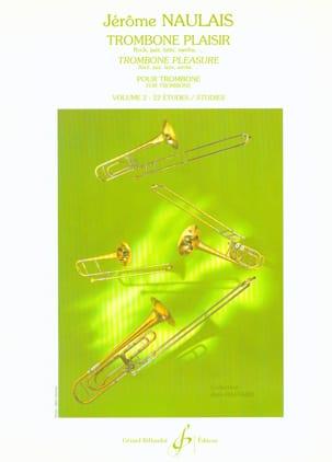 Trombone Plaisir Volume 2 Jérôme Naulais Partition laflutedepan