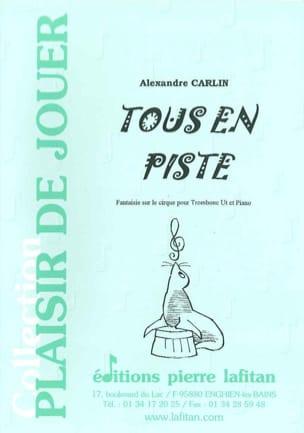 Tous en piste Alexandre Carlin Partition Trombone - laflutedepan