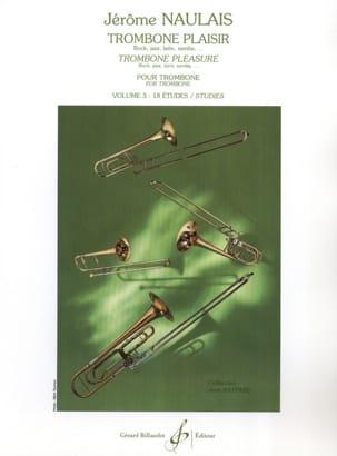 Trombone Plaisir Volume 3 Jérôme Naulais Partition laflutedepan