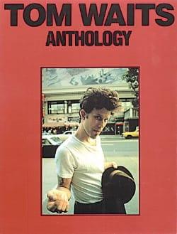 Tom Waits - Anthology - Partition - di-arezzo.co.uk