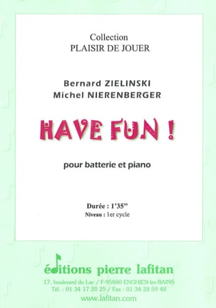 Have Fun ! Zielinski Bernard / Nierenberger Michel laflutedepan