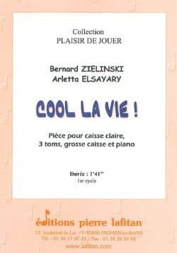 Cool La Vie ! Zielinski Bernard / Elsayary Arletta laflutedepan