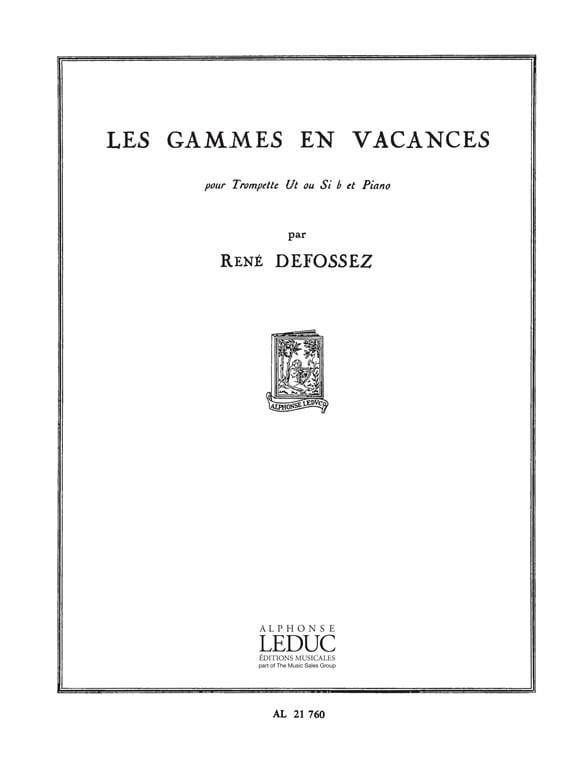 Les gammes en vacances - René Defossez - Partition - laflutedepan.com
