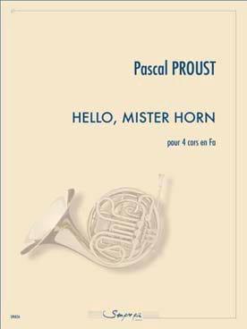Hello, Mister Horn Pascal Proust Partition Cor - laflutedepan