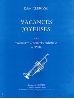 Vacances Joyeuses Robert Clerisse Partition Trompette - laflutedepan