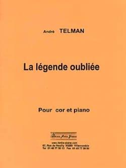 La légende oubliée - André Telman - Partition - Cor - laflutedepan.com