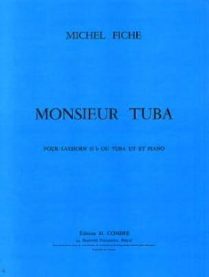 Monsieur Tuba - Michel Fiche - Partition - Tuba - laflutedepan.com