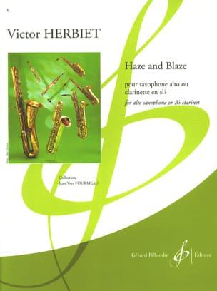 Haze and Blaze Victor Herbiet Partition Saxophone - laflutedepan