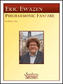 Philharmonic Fanfare Eric Ewazen Partition laflutedepan