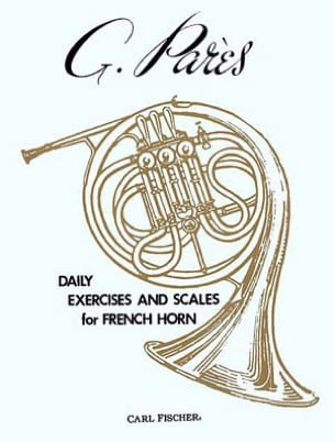 Daily Exercices And Scales For French Horn G. Parès laflutedepan