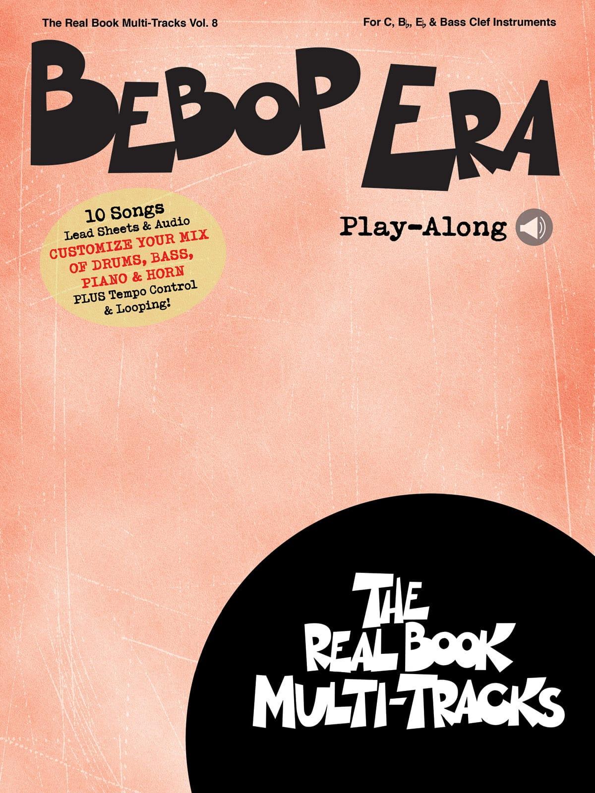 Real Book Multi-Tracks Volume 8 - Bebop Era Play-Along - laflutedepan.com
