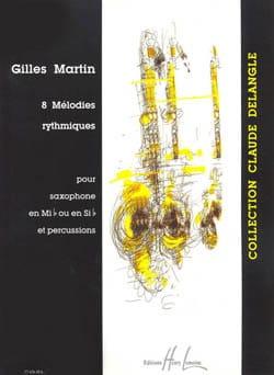 8 Mélodies Rythmiques Gilles Martin Partition Saxophone - laflutedepan