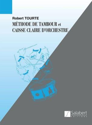 Méthode de Tambour Et Caisse-Claire Robert Tourte laflutedepan