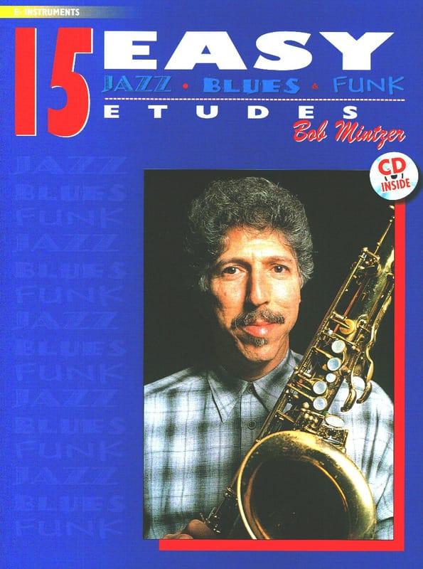 15 Easy Jazz, Blues, Funk Etudes - Bob Mintzer - laflutedepan.com