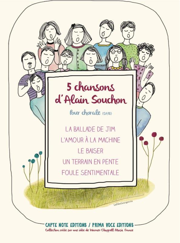5 Chansons d'Alain Souchon pour Chorale - laflutedepan.be