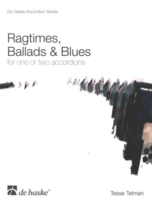 Ragtimes, Ballads And Blues For One or Two Accordions laflutedepan