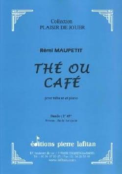 Thé ou café Rémi Maupetit Partition Tuba - laflutedepan
