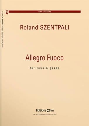 Allegro Fuoco Roland Szentpali Partition Tuba - laflutedepan