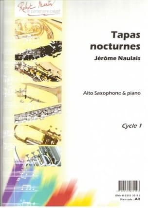 Tapas Nocturnes Jérôme Naulais Partition Saxophone - laflutedepan