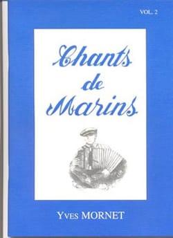Chants de Marins Volume 2 Yves Mornet Partition laflutedepan