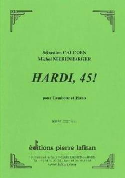 Hardi, 45! Calcoen Sébastien / Nierenberger Michel laflutedepan