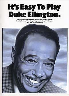 It's easy to play Duke Ellington - Duke Ellington - laflutedepan.com