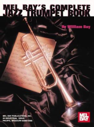 Complete Jazz Trumpet Book William Bay Partition laflutedepan
