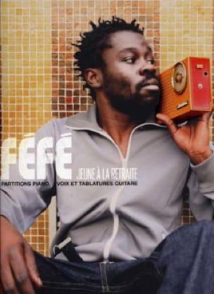 Jeune à la retraite   Féfé (1976-....). Auteur
