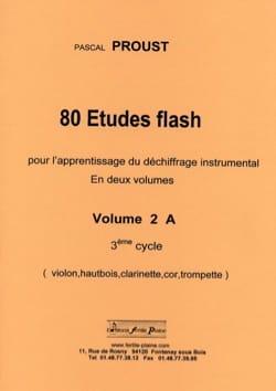 80 Etudes flash volume 2 A 3ème cycle Pascal Proust laflutedepan