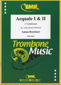 Aequale 1 & 2 BRUCKNER Partition Trombone - laflutedepan