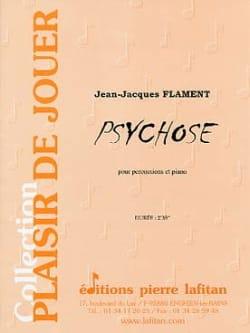 Psychose Jean-Jacques Flament Partition laflutedepan