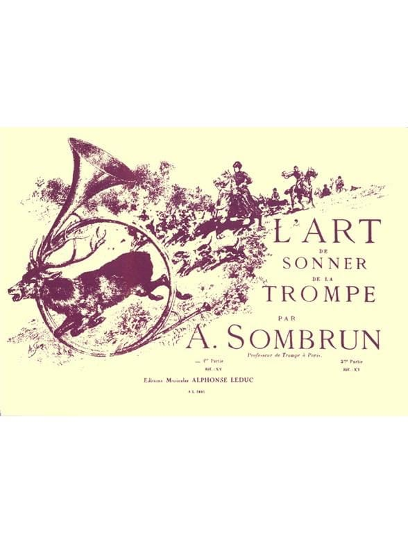 L'art de sonner de la trompe volume 1 - Sombrun - laflutedepan.com