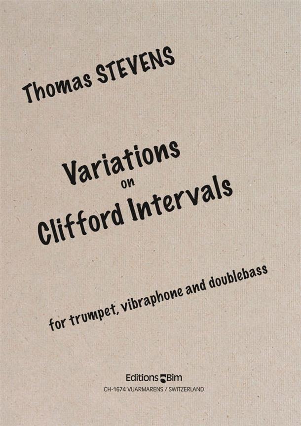 Variations On Clifford Intervals - Thomas Stevens - laflutedepan.com