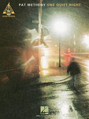 One Quiet Night Pat Metheny Partition Guitare - laflutedepan