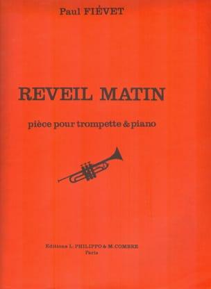 Reveil Matin Paul Fiévet Partition Trompette - laflutedepan