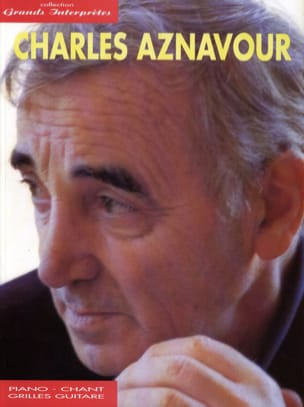 Collection Grands Interprètes Charles Aznavour Partition laflutedepan