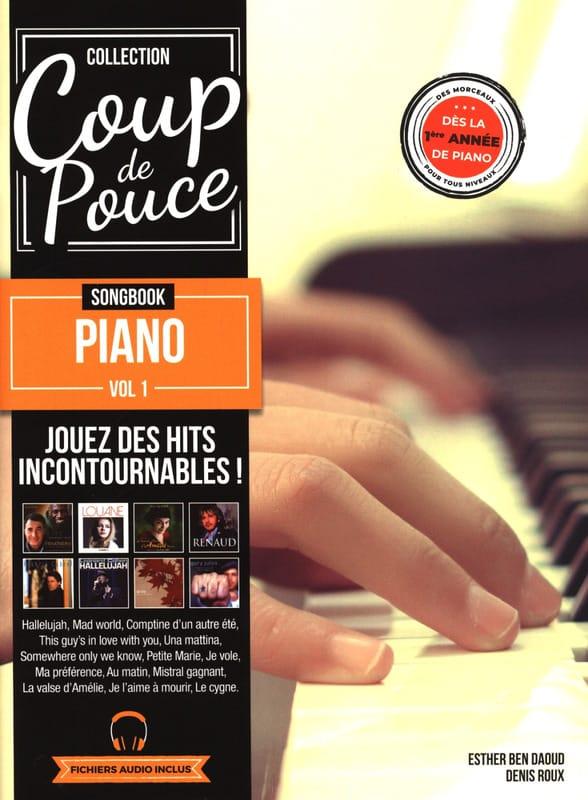 Songbook Piano volume 1 - COUP DE POUCE - Partition - laflutedepan.com