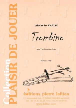 Trombino Alexandre Carlin Partition Trombone - laflutedepan