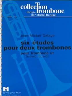 6 Etudes pour 2 Trombones - Jean-Michel Defaye - laflutedepan.com