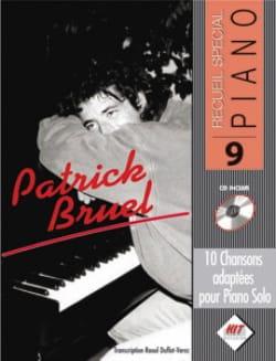 Recueil spécial piano N° 9 Patrick Bruel Partition laflutedepan