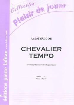 Chevalier tempo André Guigou Partition Trompette - laflutedepan