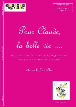 Pour Claude, la Belle Vie.... Franck Tortiller Partition laflutedepan
