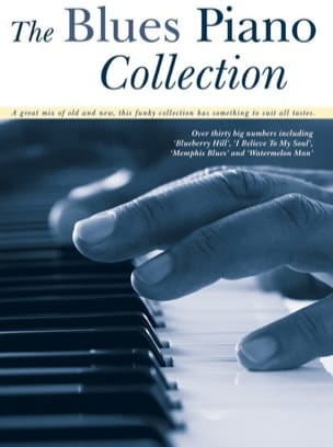 The blues piano collection Partition Jazz - laflutedepan