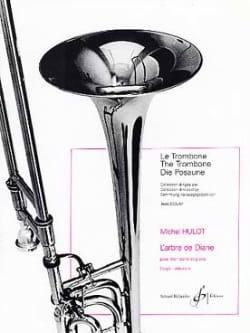 L'arbre de Diane Michel Hulot Partition Trombone - laflutedepan